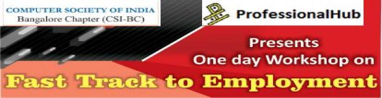 Book Online Tickets for Fast Track to Employment (FTE) , Bengaluru. About the workshop:  