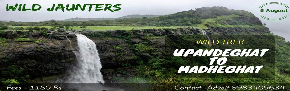 Book Online Tickets for Wild Trek - Upande Ghat to Madheghat, Pune. WILD TREK – UPANDE GHAT TO MADHEGHAT      Madheghat It is about 850 meters above sea level and situated in dense forests behind Torna Fort. This place is very cold and is a developing hill station. In history, when the great warrior N