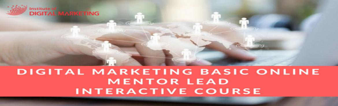 Book Online Tickets for Digital Marketing Basic Course - IDM, Mumbai. Digital Marketing Basic Course   IDM is launching Online LIVE/Classroom Mentor Lead Interactive Program. Designed for all who want to START | GROW | LAUNCH Business or looking for a Career Growth or change and don\'t know where to get started.&n