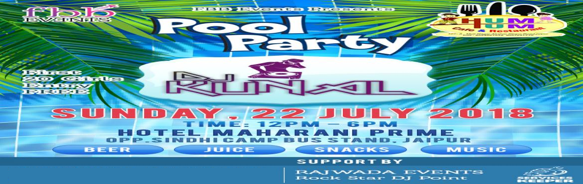 Book Online Tickets for Big Pool Party in Jaipur, Jaipur.       FBB EVENTS PRESENT\'S