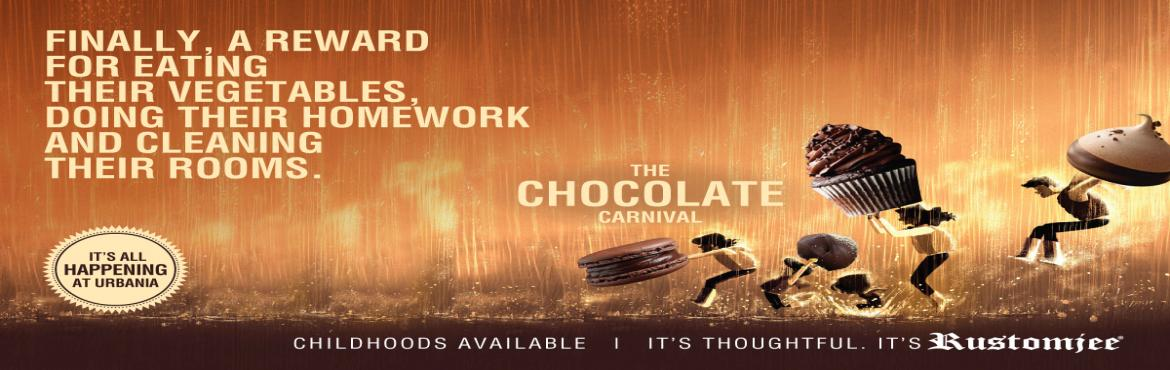 Book Online Tickets for Chocolaty Month at Rustomjee Urbania, Thane.  The whole world loves chocolates and to prove it they have even assigned a special day to it! Yes, 7th July is celebrated asWorld Chocolate Day!At Rustomjee Urbania we've decided that a day was just not enough to celebrate ou
