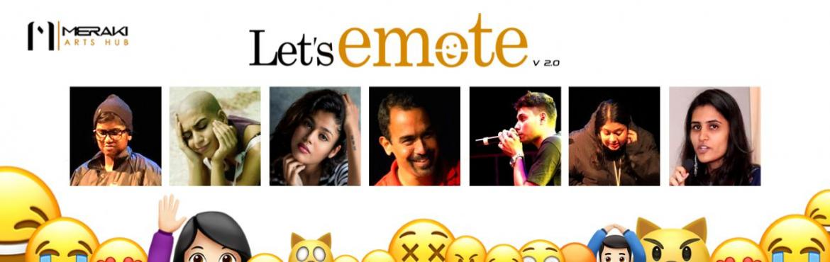 Book Online Tickets for Lets Emote, Hyderabad.  \