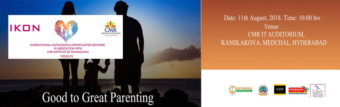 Book Online Tickets for One Day Flagship Event on Good to Great , Hyderabad. ITS A FUNDRAISING EVENTS One Day Flagship Event on Good to Great Parenting, Hyderabad on 11th August 2018. Attend this Parenting workshop at CMR Auditorium. Raising children in today\'s dangerous world can be a daunting task. Children are attracted t