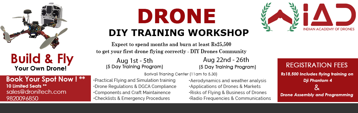 Book Online Tickets for Drone Training Workshop, Mumbai.   About the course:   Our 5 day Advance comprehensive Flight Training course will equip you with the knowledge and skills you need to become an expert drone pilot with excellent decision making abilities. Enterprise level standard operating