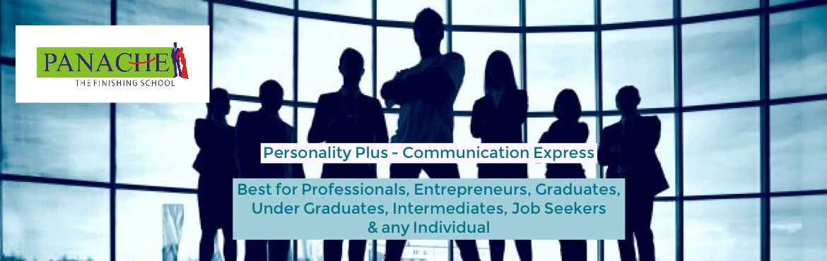 Book Online Tickets for PERSONALITY PLUS  COMMUNICATION EXPRESS, Hyderabad. Audience: , Professionals, Entrepreneurs, Graduates, Under Graduates, Intermediates, Job Seekers  & Any Individuals. Fresh Batch Date: Friday, 27th July 2018 & Monday, 30th July 2018 Timings: Morning / Evening /