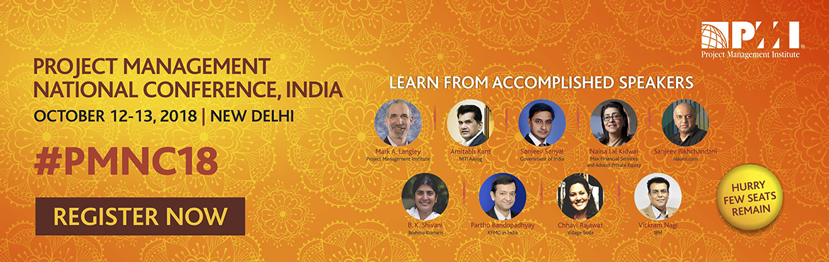 Book Online Tickets for Project Management National Conference, , Delhi. As a business leader in today's environment, your responsibility reaches beyond just your organization. You are a catalyst towards a much larger growth story. The challenge of today will be the success story of tomorrow:  Place India in the for
