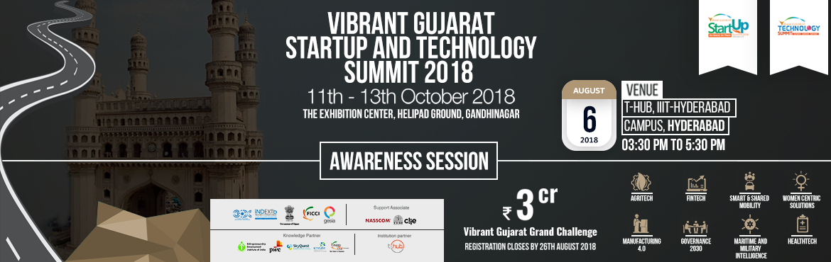 Book Online Tickets for Roadshow On Vibrant Gujarat Startup And , Hyderabad. Government of Gujarat along with FICCI as the National Partner are organizing the Vibrant Gujarat Start-Up and Technology Summit (VG-STS) 2018, with the theme of 'Experience the Next' scheduled on 11, 12 and 13 October