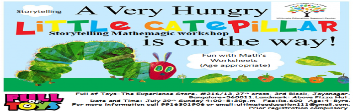 "Book Online Tickets for The very hungry caterpillar maths throug, Bengaluru. ""and – pop! – out of the egg came a tiny and very hungry caterpillar."" One of the most-read and famous children's books of all time, 'The Very Hungry Caterpillar' emerges off the page in a masterful storytell"