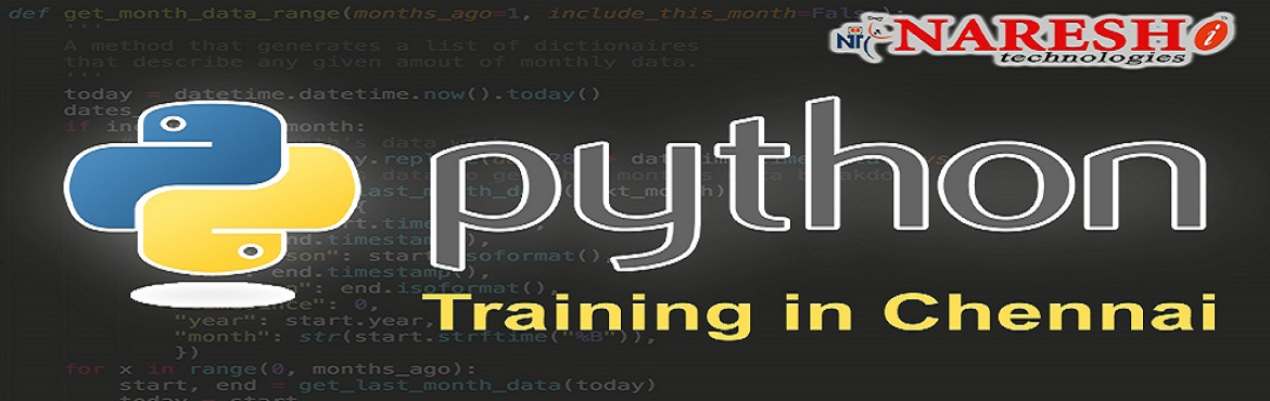 Book Online Tickets for Python Training in Chennai - Best Python, Chennai. Naresh IT is the Best Software Institute for Python Training in Chennai. We are offering all the software courses training with world-class classroom training facilities. Our Python Classroom Training preparation program is e