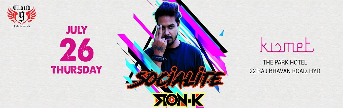 Book Online Tickets for SOCIALITE with DJ Ron K, Hyderabad.   Hello #HYDERABAD Come & #SOCIALITE with us this THURSDAY at Kismet(The Park Hyderabad) With DJ Ron K   So get ready to party_hard with all your Friends & have a night that you can never forget.         So get r