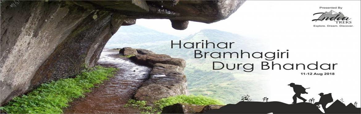Book Online Tickets for Trek To Harihar-Bramhagiri-Durg Bhandar , Pune. Trek To Harihar-Bramhagiri-Durg Bhandar Fort 11-12 Aug 2018  Harihar Fort: Harihar Fort, is modern easy name based on original name Harshgad. This hill-fort is well famous cliff for chimney style climbing and name given as Scottish fall b