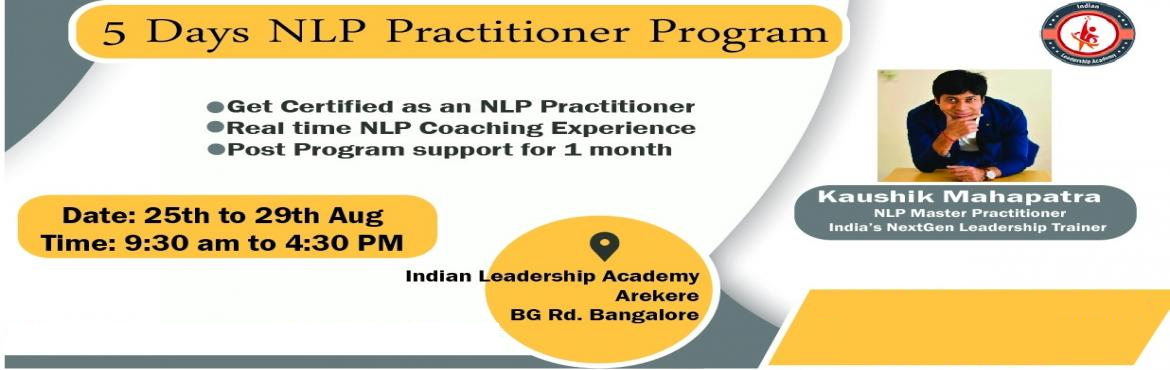 Book Online Tickets for NLP Practitioner Workshop - 5 days, Bengaluru. Heard of Neuro Linguistic Programming? Neuro Linguistic Programming (NLP) is an innovative approach for personal and professional growth. It is like learning the users manual for the brain, and using its maximum potential to enhance your happiness in