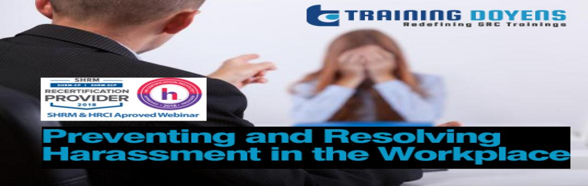 Book Online Tickets for Managements Role in Preventing Harassmen, Aurora.  OVERVIEW  This course is designed not only to teach managers and supervisors their responsibilities in preventing abusive behavior in the workplace but also provides the training necessary in that area.  WHY SHOULD YOU ATTEND &nbsp
