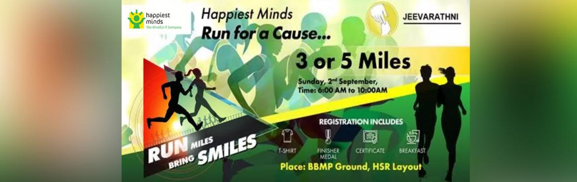 Book Online Tickets for HAPPIEST MINDS RUN  RUN MILES BRING SMIL, Bengaluru.   About the Run:    The Happiest Minds Annual Run Miles. Bring Smiles to run is scheduled for Sunday, the 2nd of September, 2018. The run is being organized in the formats of 3 miles and 5 miles at the BBMP Grounds, HSR
