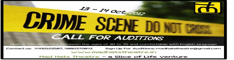 Book Online Tickets for CALL FOR AUDITIONS (Mad Hats Theatre), Bengaluru. 