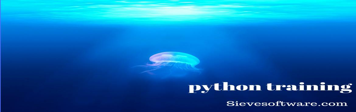Book Online Tickets for python Training in hyderabad, Hyderabad.  Python Training in Hyderabad. Learn Python Course with real-time experts. Attend demo at Sieve Software,the Best Python Training Institute in Ameerpet.
