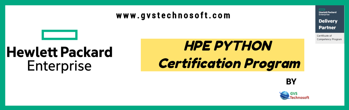 Book Online Tickets for HPE PYTHON Certification Program in Hyde, Hyderabad. HPE has come up with amazing opportunity to get trained, certified and get noticed with HPE certified courses in new evolving technology in IT industry with working professionals and increase the chances to get placed in top MNC's. The cou