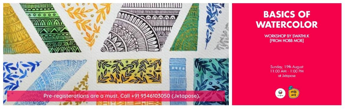 Book Online Tickets for BASICS OF WATERCOLOR WORKSHOP, Hyderabad. Join Swathi K from Hobb Mob to learn the Basics of Watercolour Art, a free spirited medium that is simple and complex at the same time, on the 19th of August. Be there at 11 AM in Jxtapose to learn, experiment and enjoy painting to your hearts conten