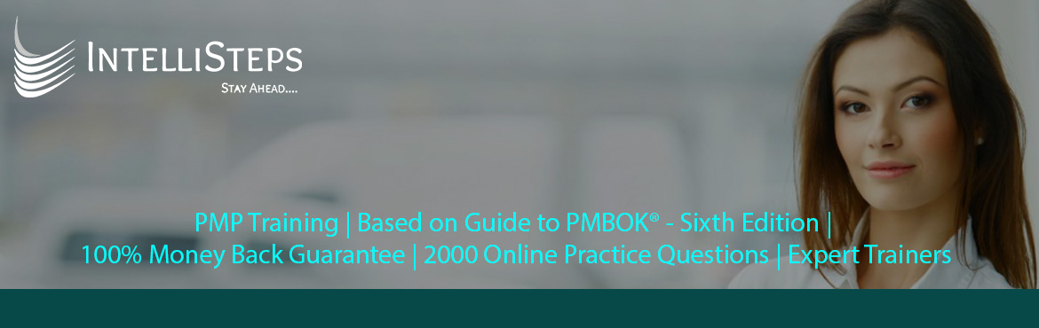 Book Online Tickets for PMP Training in Bangalore | IntelliSteps, Bangalore. Key Features:  Expert Trainers 100% Money Back Guarantee* 35 PDUs Certificate Dedicated Post Training Support Based on Guide to PMBOK® - Sixth Edition   Pre – Training (Soft Copy) :  Process Groups Chart Brief Description of All Knowle