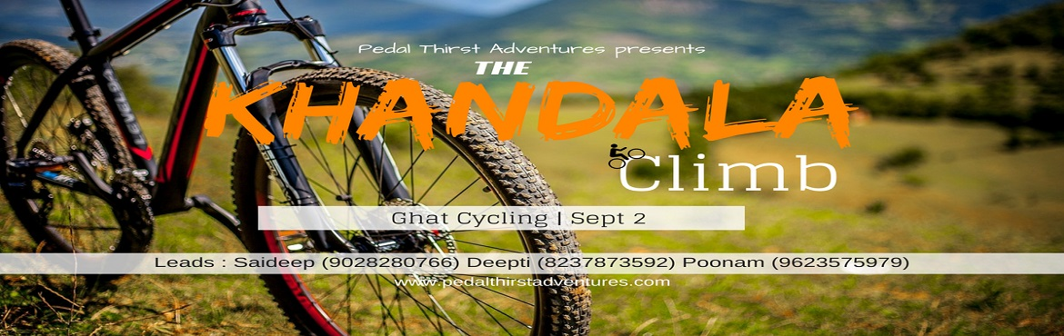 Book Online Tickets for The Khandala Climb - Ghat Cycling, Lonavala. About the Trail : The szenisch region of Khandala is a real hot spot for Hilly road cycling, including the steepest uphill climbs of ghat roads of Khandala. Whether you are looking to test yourself up some of the haute climbs, or have a gentle cycle
