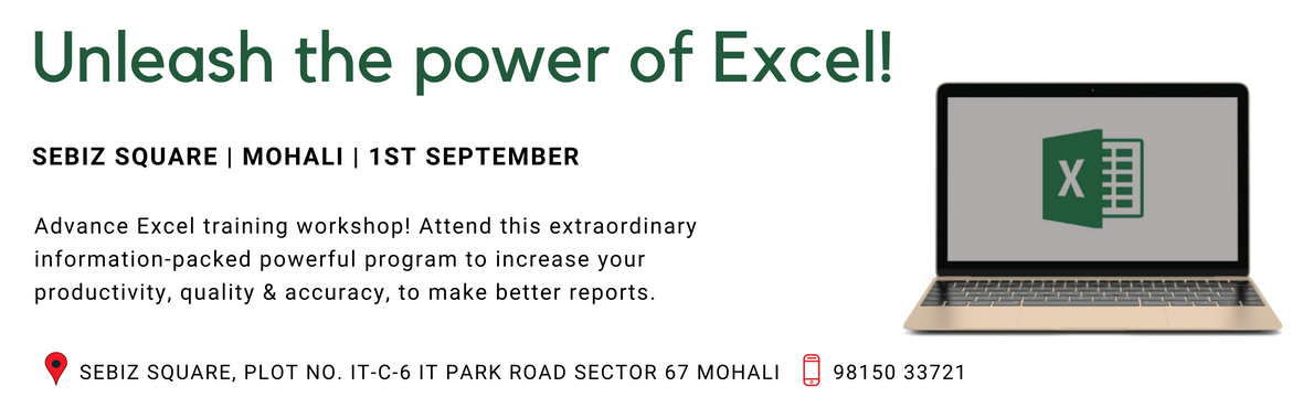 Book Online Tickets for Learn exciting ways to use Advance Excel, Chandigarh. Unleash the power of Excel! Become a confident & proficient Excel user by attending this advanced Excel workshop. Attend this extraordinary, information-packed, powerful program to increase your productivity, improve the quality, accuracy & t