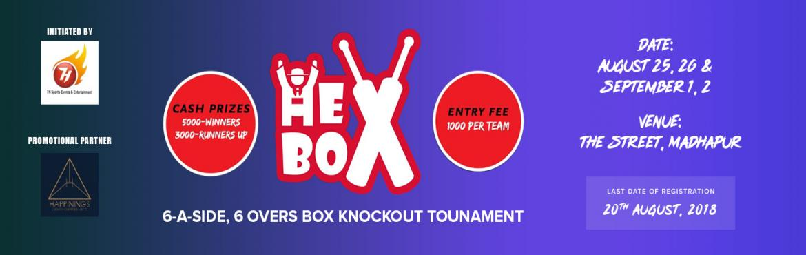 Book Online Tickets for HE BOX Cricket Tournament, Hyderabad.  HE BOX