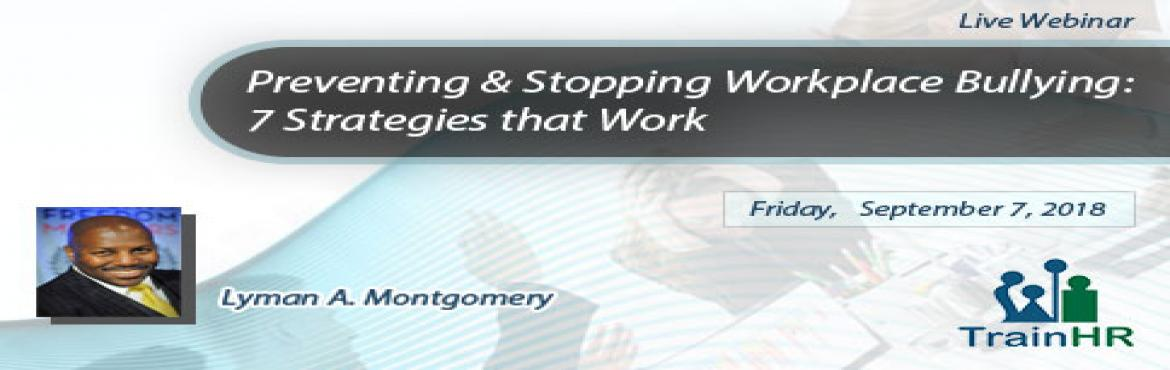 Book Online Tickets for Webinar on Preventing and Stopping Workp, Fremont.   The TrainHR webinar is approved by HRCI and SHRM Recertification Provider. Overview: Imagine being the creator and producer of a nationally syndicated cable TV program and to have it stripped from you by a nefarious boss who stole, interfered,