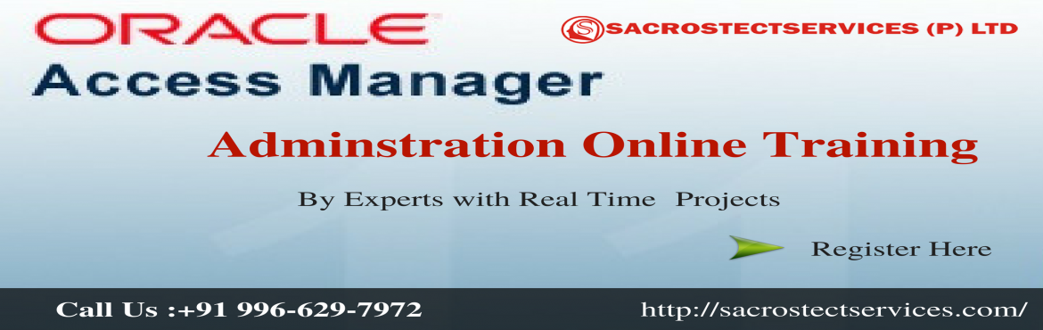 Get enrolled now to avail the Free Demo on Oracle Access Manager Admin (OAM) Online Training  by Sacrostect  Services Institute.