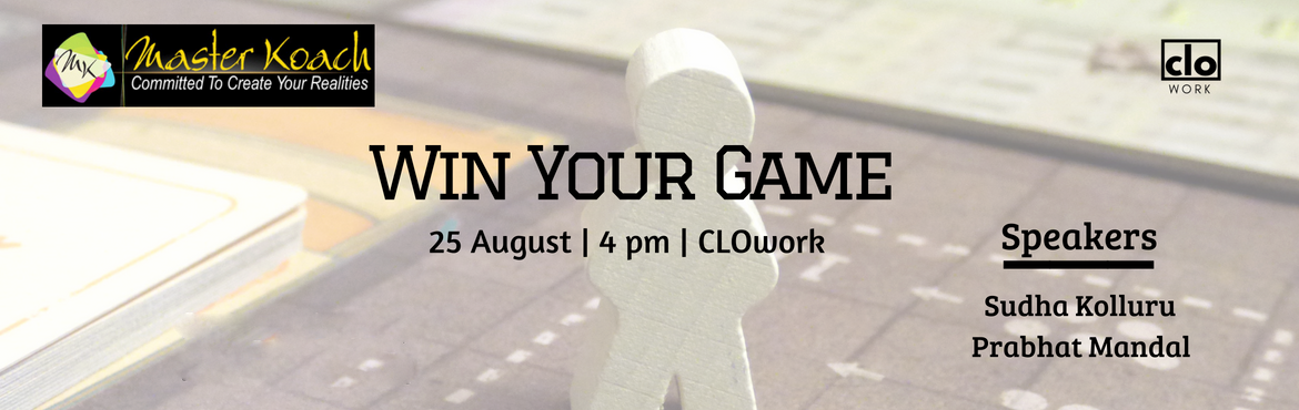 Book Online Tickets for Win Your Game, Hyderabad. How many of us have thought or heard people say this...   - I work so hard, yet I don\'t get great appraisal/career growth   - I hate my job and I think I am not made for this job.   - I have great ideas, but no one listens to me.   - I feel ve
