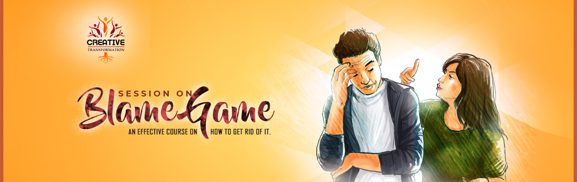 Book Online Tickets for Blame game - favorite game for almost ev, Kolkata. Have you noticed that we always say \