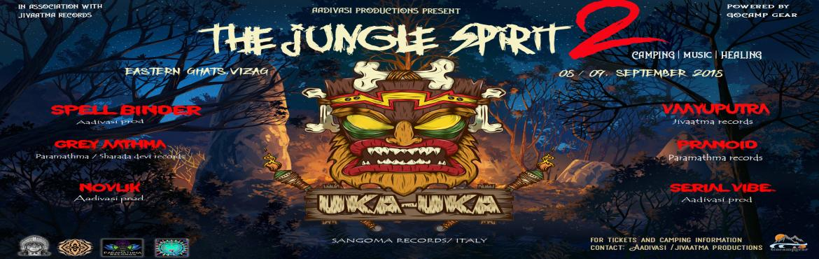 """Book Online Tickets for The Jungle Spirit- Season 2/ Tribal Gath, Visakhapat. Aadivasi productions presents """"THE JUNGLE SPIRIT"""" - season '2 / Tribal Gathering . In association with Jivaatma records. Powered by GoCamp gear. Featuring live """" UkaUka- sangoma records/ Italy"""". UkaUka is a b"""