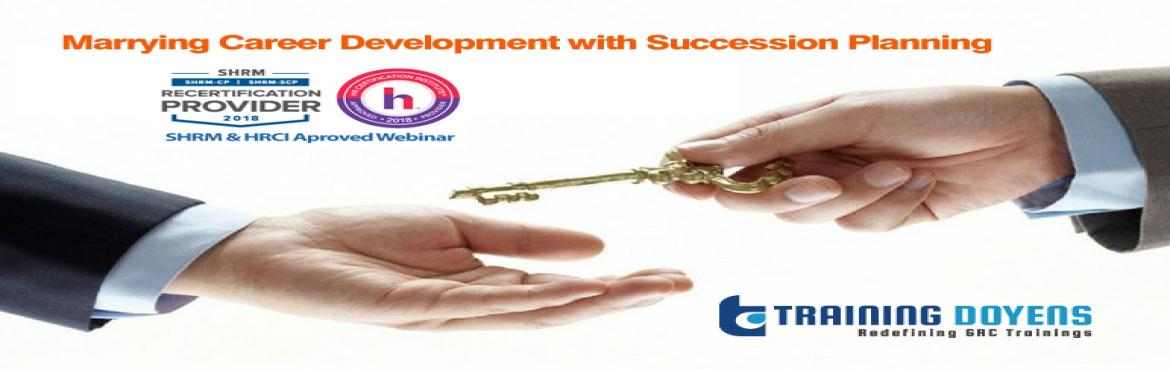 Book Online Tickets for Marrying Career Development with Success, Aurora.   OVERVIEW   We are striving to create by this suggested marriage is a culture that creates an exciting high performance collaboration through openness, transparency, trust and communication at all levels in the organizations. We will look