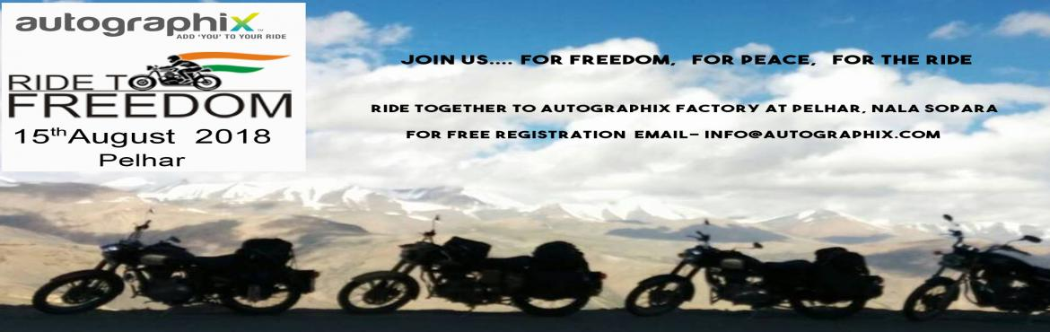 Book Online Tickets for Autographix Ride To Freedom, Pelhar. Calling all Bike Riders! ️