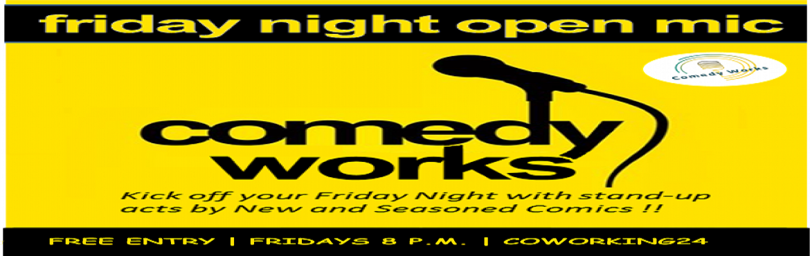 Book Online Tickets for Comedy works-The standup comedy open mic, Hyderabad. Every Friday there will be a standup comedy open mic happening at coworking 24,Madhapur. Which means if you come there at 8PM we will make you laugh. Its free Also if you are interested to tell jokes message or comment on our post