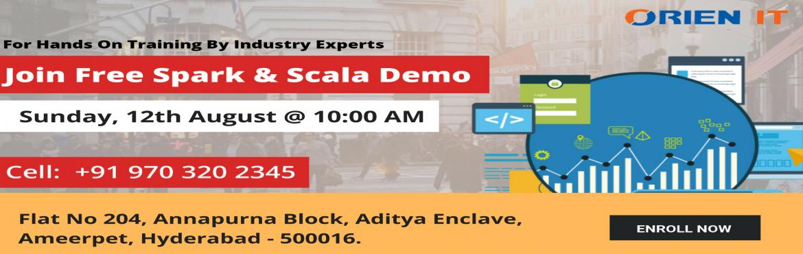 Hurry Up Grab And Hold The Great Opportunity Of Leveraging Your Skills By Enrolling In Spark and Scala Course Training in Hyderabad at Orien IT, and i