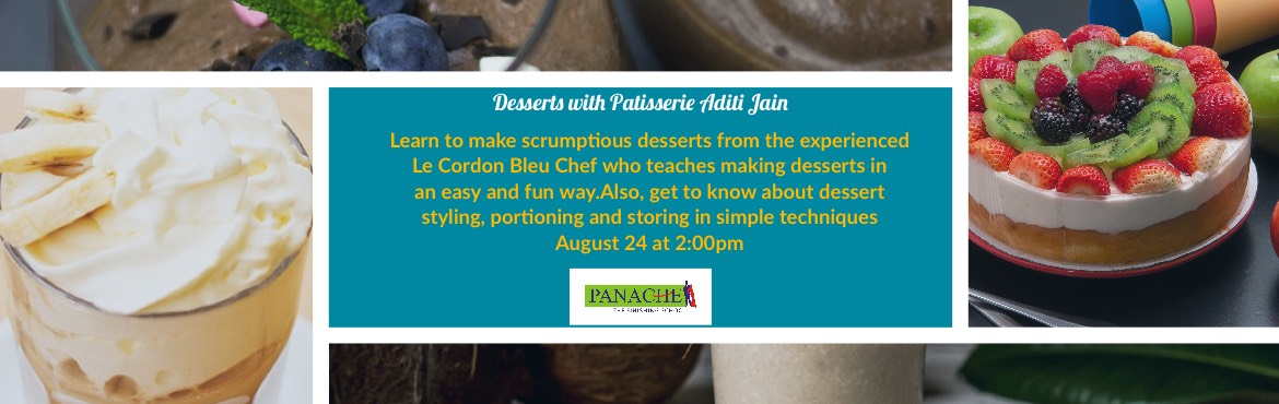 Book Online Tickets for Desserts with Patisserie - Aditi Jain, Hyderabad. Desserts with Patisserie Aditi Jain who is an experienced Le Cordon Bleu Chef and teaches how to make scrumptious desserts in an easy and fun way. You will get to learn:  a. Hazelnut Chocolate Mousseb. Berry Cheese Cakec. Mocha Crèmed. C