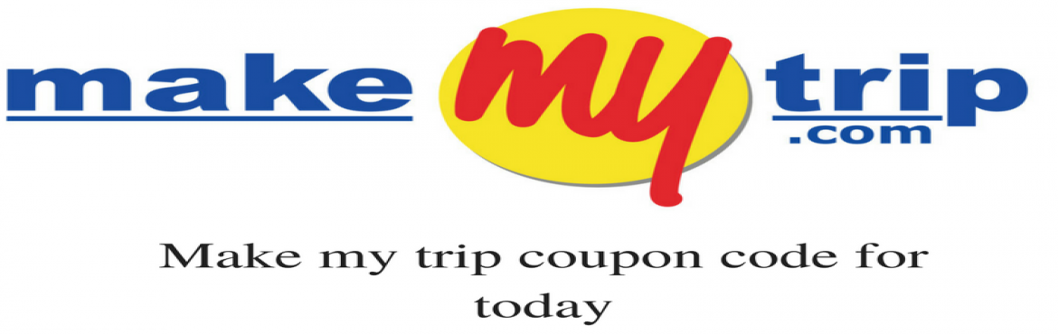 search latest active make my trip coupon code today delhi