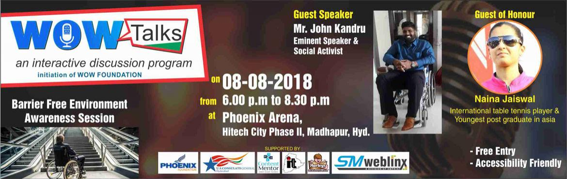 Book Online Tickets for WOW Talks , Hyderabad. an unique talk show on inspiration and inclusion by WOW (Wonder On Wheels) Foundation WOW Talks is designed primarily to bring in Accessibility Activists, Sportsmen who defied various forms of disability, Inspiring personalities among different