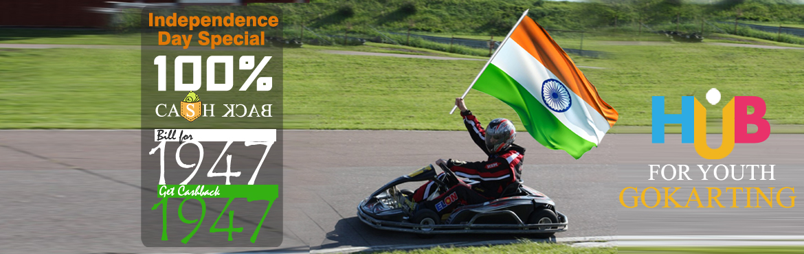 Book Online Tickets for GOKARTING 1947 CASHBACK OFFER, Visakhapat.       Make the Most Of this Independence Day. Bill for Rs. 1947 get Gift Voucher worth Rs. 1947 absolutely Free