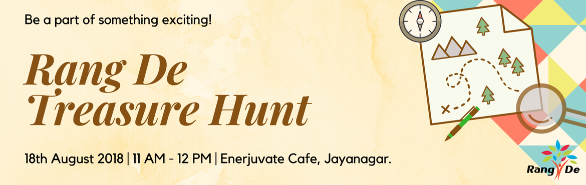 Book Online Tickets for Rang De Treasure Hunt, Bengaluru. Here\'s your chance to be a part of something super exciting - A treasure hunt! 5 clues and 1 hidden treasure. We promise this will make yourSaturday worthwhile. We are organizing a treasure hunt for all you folks. The proceeds from the event w