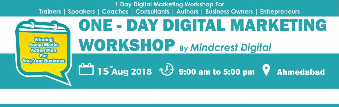 Book Online Tickets for LIVE ONE DAY DIGITAL MARKETING WORKSHOP, Ahmedabad. 1 DAY Digital Marketing Workshop for Coaches, Trainers, Entrepreneurs & Business Owners Learn how to target the right audience online and generate high converting leads fast through proven Digital Marketing Strategies even if You Have Zero Tech S