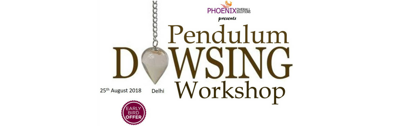 Pendulum Dowsing Workshop Delhi Meraeventscom