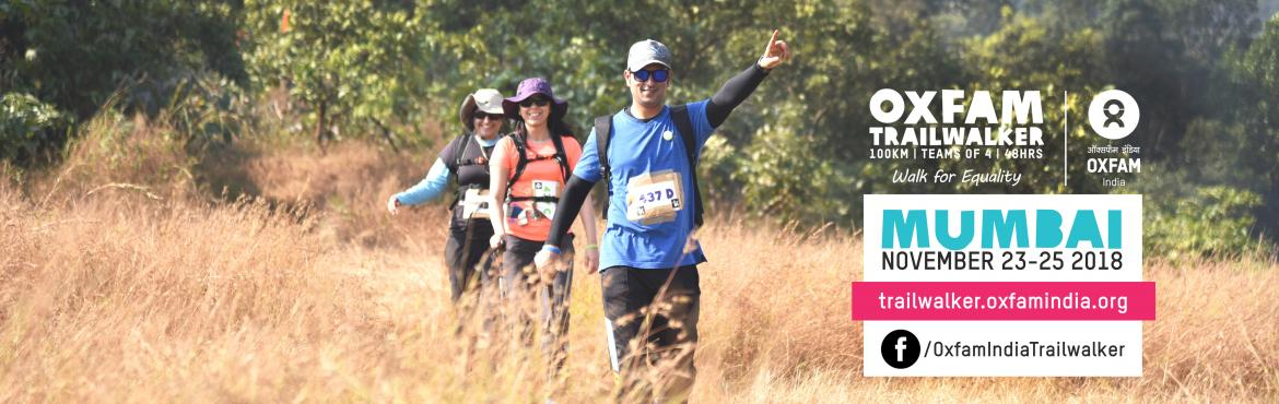 Book Online Tickets for Oxfam Trailwalker Mumbai, Karjat. Are you ready to be a part of India\'s Biggest Walkathon for a Cause? Get your friends/ family/ colleagues along, and embark on this journey of a lifetime! Registrations are now open - register today to experience the Best48Hours Walk through a