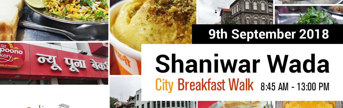 Book Online Tickets for City Breakfast Walk with Dushyant Bhatia, Pune. Pune City Breakfast Walk   Who is this walk for?This food walk is for those who are new to Pune city, love walking, food and activities, wish to know history of this city, haven't visited the inner areas of the city etc.   What should