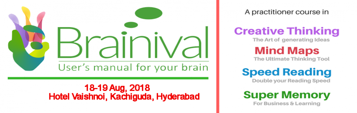 Book Online Tickets for Brainival Workshop, Hyderabad. Want to Learn??? * How to finish reading any book in just ONE sitting with a far better comprehension and understanding and summarize the entire book on one page. * The most powerful tool for Clarity of Thought, Analysis, Decision Making, and P