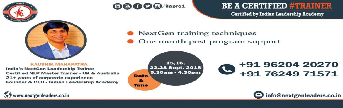 Book Online Tickets for Be a Certified Trainer, Bengaluru. 4 days Train the Trainer certification program at Bangalore by Indian Leadership Academy. As you might know - The training market is expected to reach INR 32 billion by 2020. While there is a galore of opportunities for the trainers, We often ha