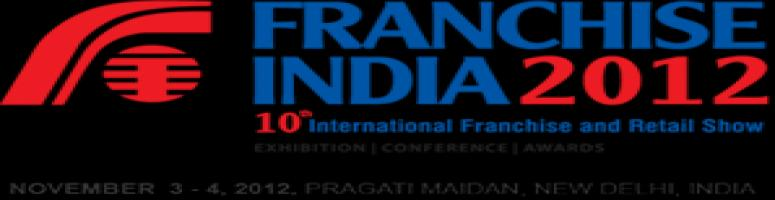 10th Franchise India 2012, to Create Huge Business Opportunities