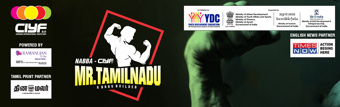 Book Online Tickets for NABBA - CIYF Mr. TamilNadu, Chennai. NABBA-CIYF Mr. Tamilnadu contest is a fantastic opportunity for hidden talents across India to participate and live their dream of winning a beauty pageant.   Who can participate    Individual, Bodybuilder of age group 16-32. &nbs