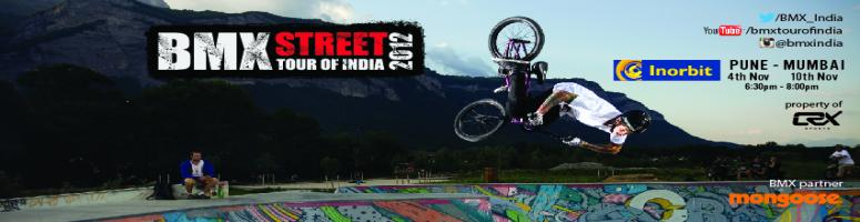 Book Online Tickets for BMX Street Tour Of India 2012- Pune, Pune. BMX Street Tour Of India 2012 will be India\\\'s Largest BMX  Tour. The tour will visit 4 cities: Chennai, Pune, Mumbai and Delhi and enthrall crowds with Professional and Breathtaking Stunt Biking. The tour will feature 3 of th world\\\'s best