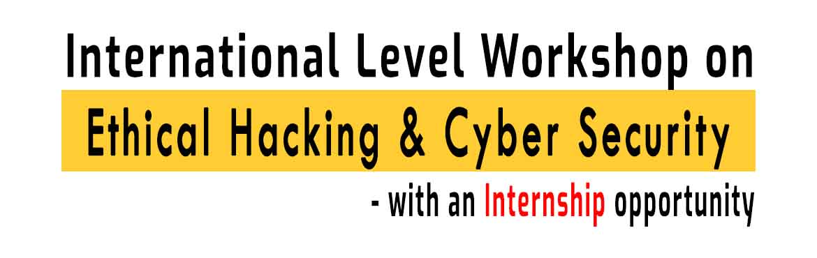 Book Online Tickets for International Level Workshop On Ethical , Guntur. Check here for event poster  :  https://imgur.com/a/Qw1ZwZd This is a 2 day hands on live workshop on Ethical Hacking and Cyber Security.Windows Cracking, Hacking, Mobile Hacking, Call and SMS Spoofing, Facebook and Whatsapp Hacking, I
